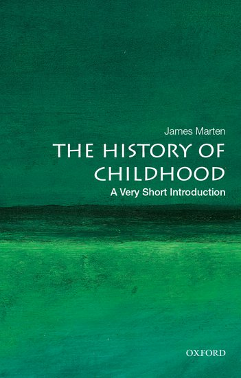 A Very Short Introduction: The History of Childhood