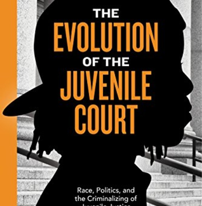 Revisited: The Evolution of the Juvenile Court