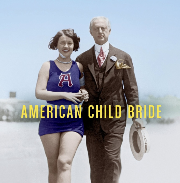 Revisited: American Child Bride