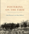 Fostering on the Farm: Child Placement in the Rural Midwest