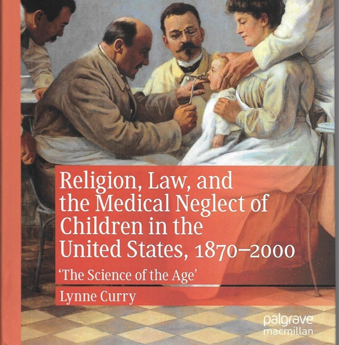 Religion, Law, and the Medical Neglect of Children