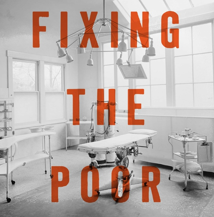 Fixing the Poor